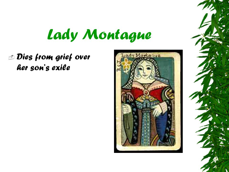 Lady Montague Dies from grief over her son's exile