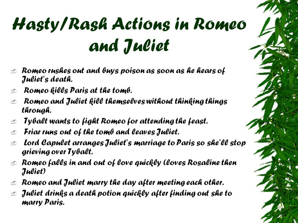 Hasty/Rash Actions in Romeo and Juliet