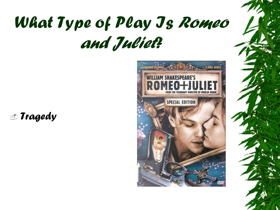 What Type of Play Is Romeo and Juliet
