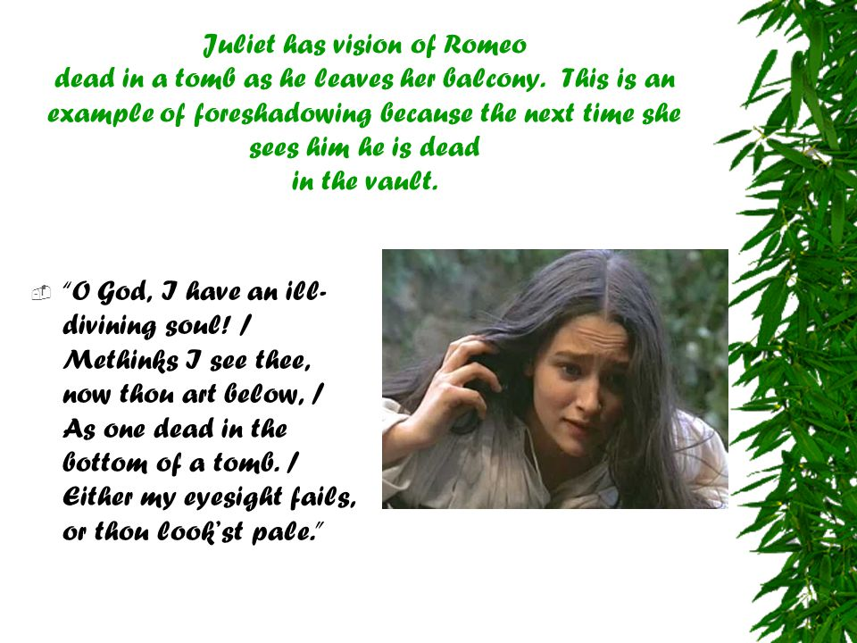 Juliet has vision of Romeo dead in a tomb as he leaves her balcony