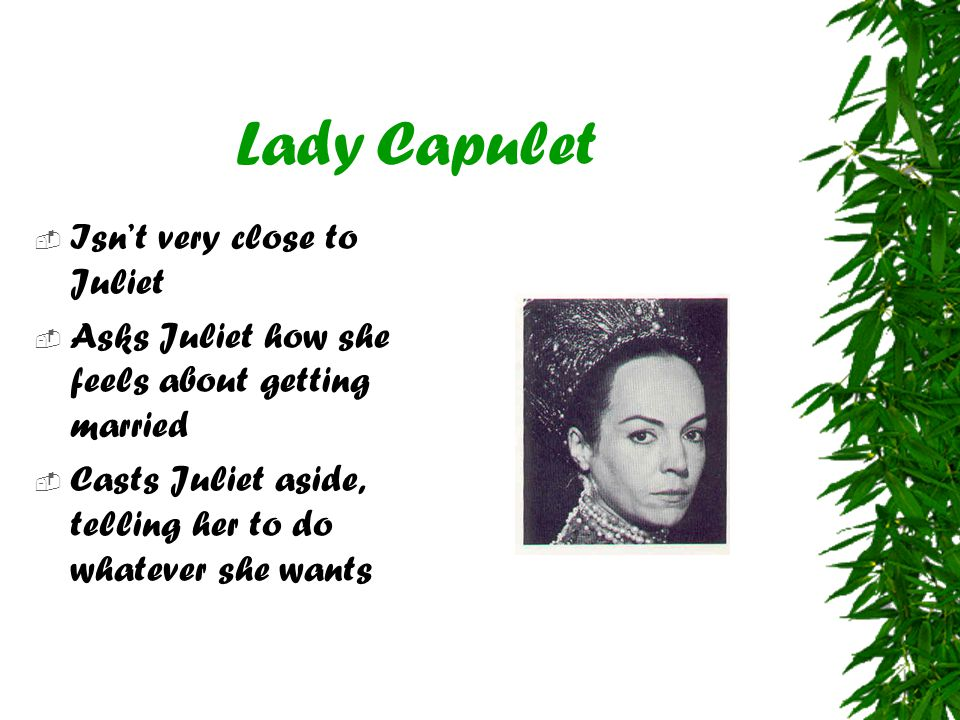 Lady Capulet Isn't very close to Juliet