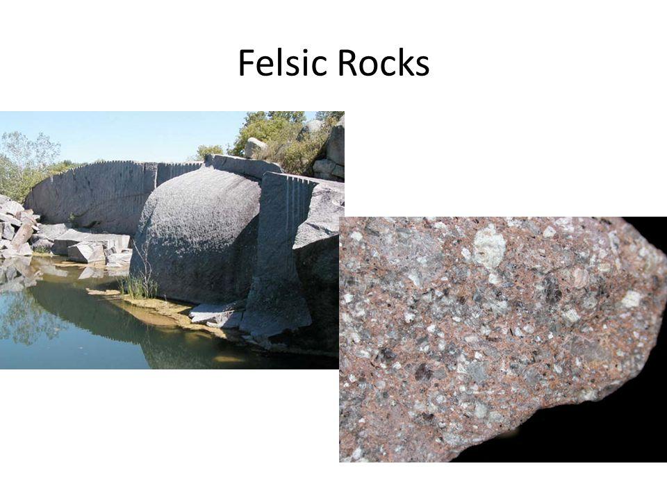 Felsic Rocks