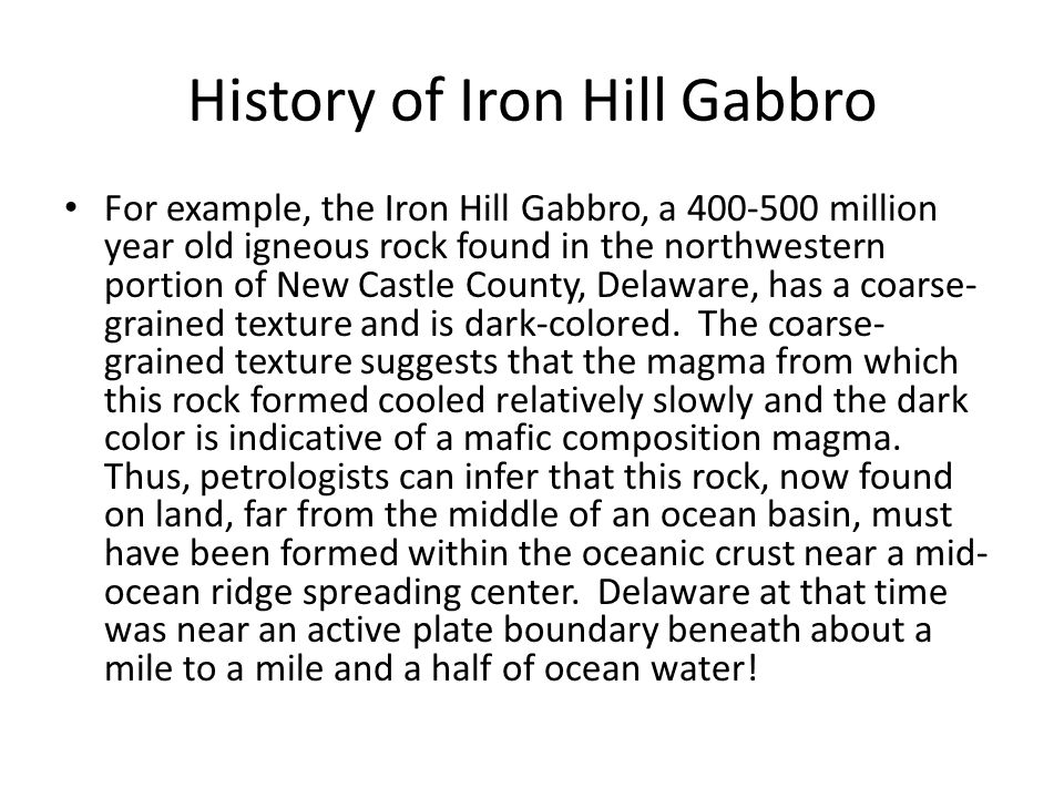 History of Iron Hill Gabbro