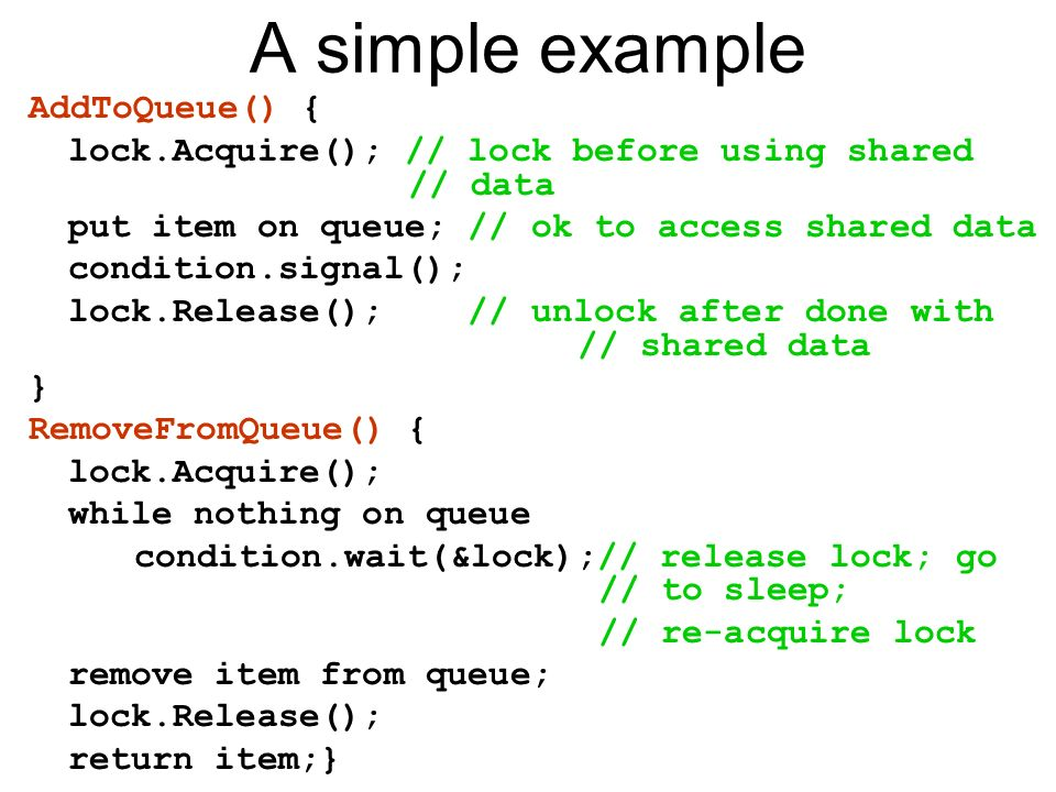 A simple example AddToQueue() {