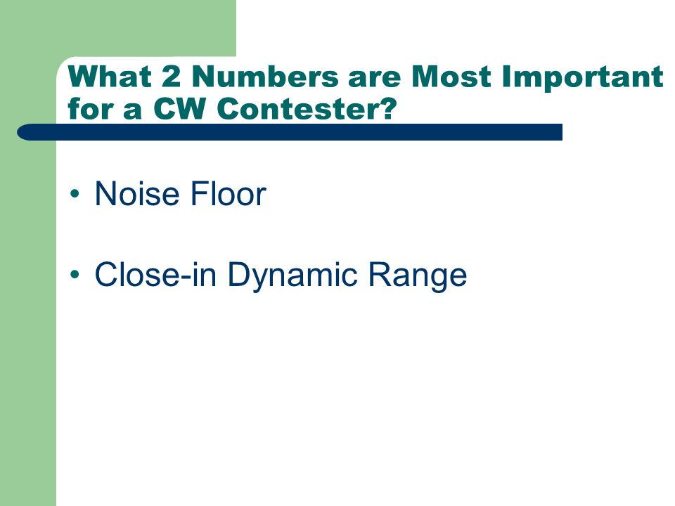 What 2 Numbers are Most Important for a CW Contester