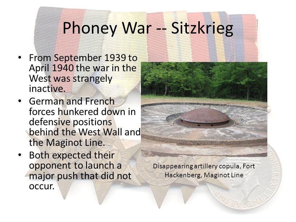 Phoney War -- Sitzkrieg