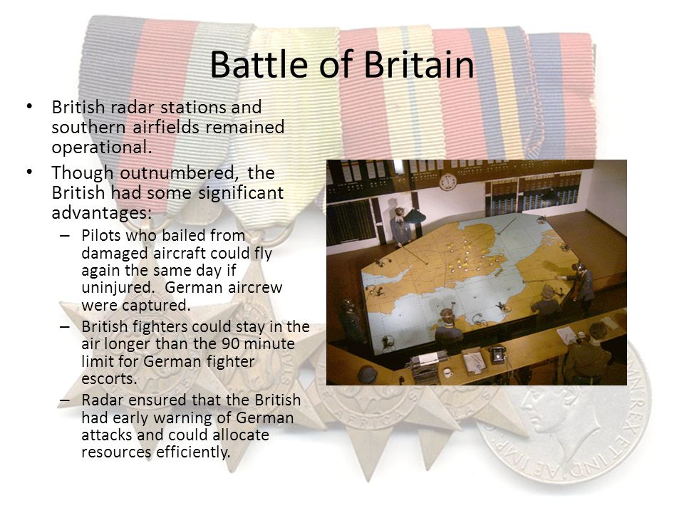 Battle of Britain British radar stations and southern airfields remained operational.
