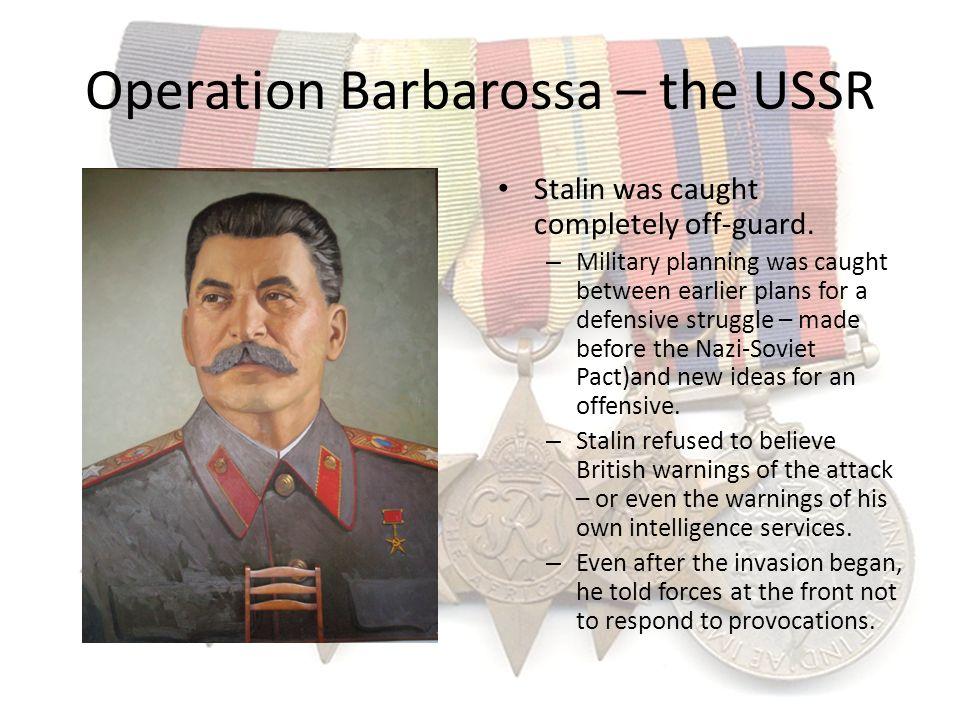 Operation Barbarossa – the USSR