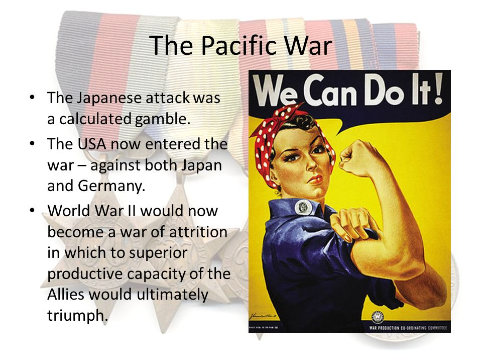 The Pacific War The Japanese attack was a calculated gamble.