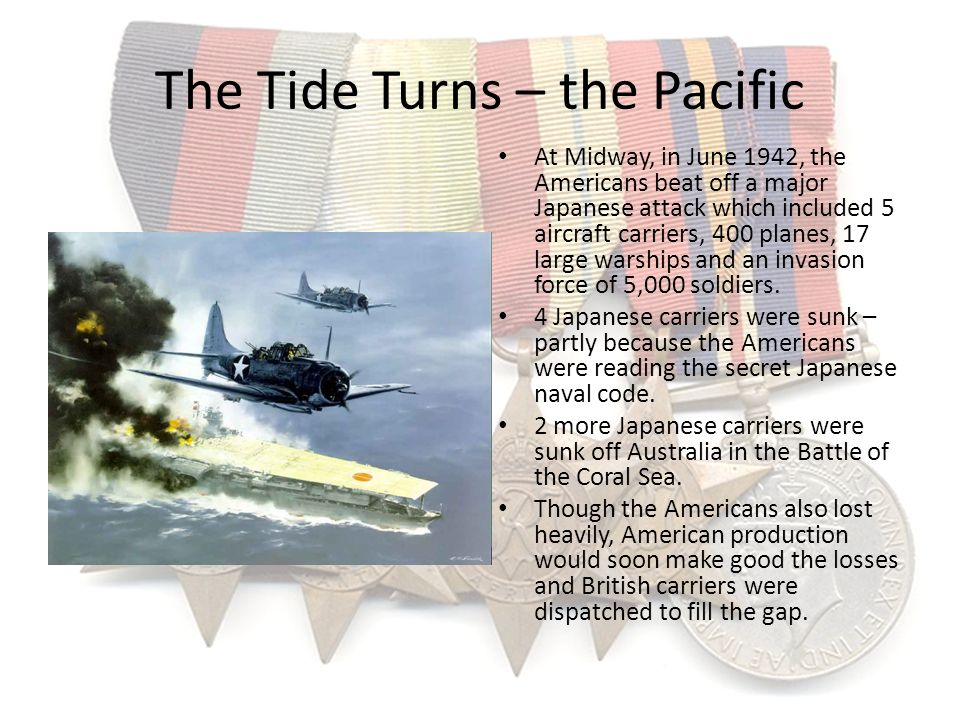 The Tide Turns – the Pacific