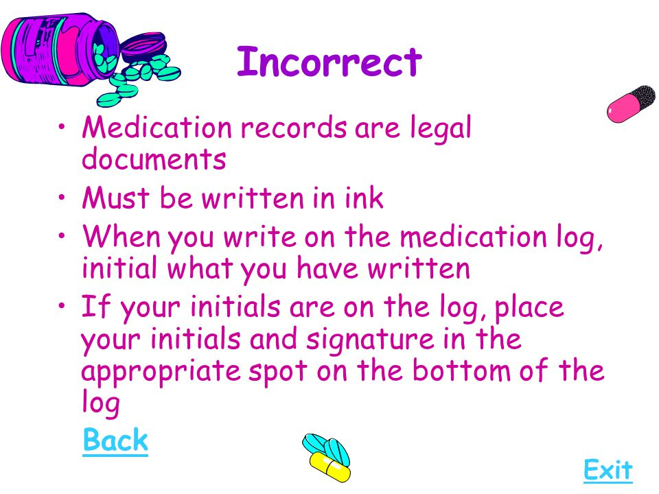 Incorrect Medication records are legal documents