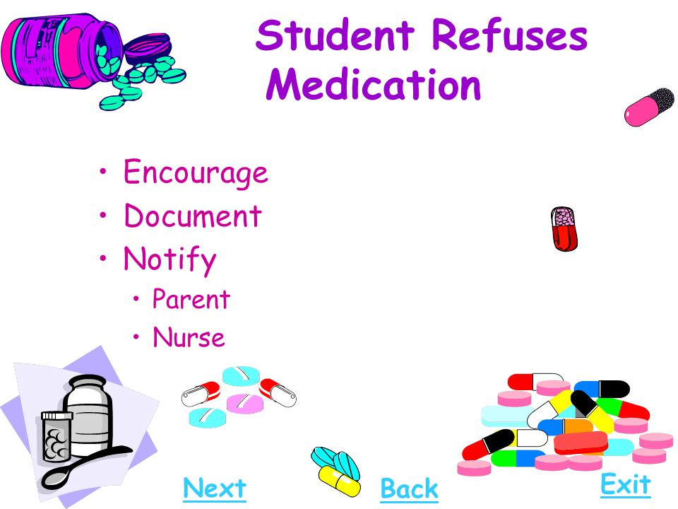 Student Refuses Medication