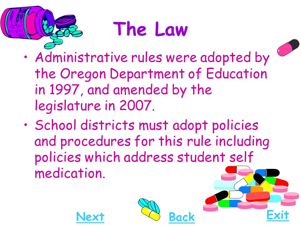The Law Administrative rules were adopted by the Oregon Department of Education in 1997, and amended by the legislature in 2007.