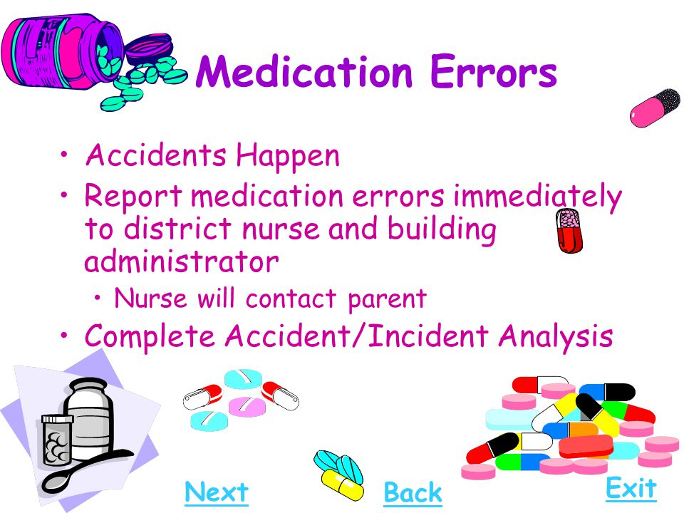 Medication Errors Accidents Happen
