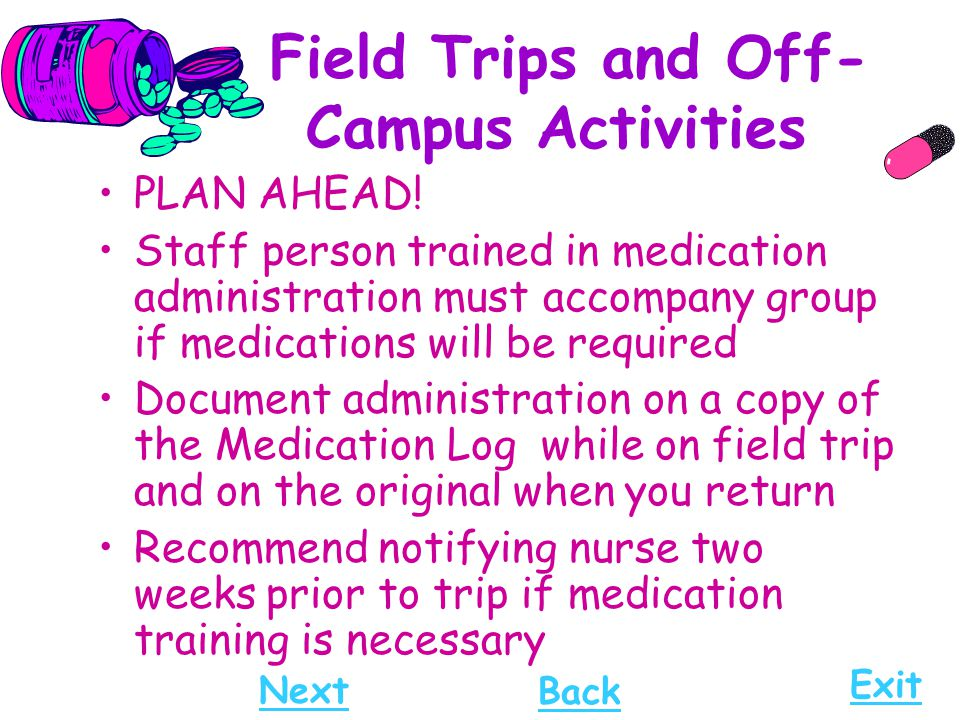 Field Trips and Off- Campus Activities