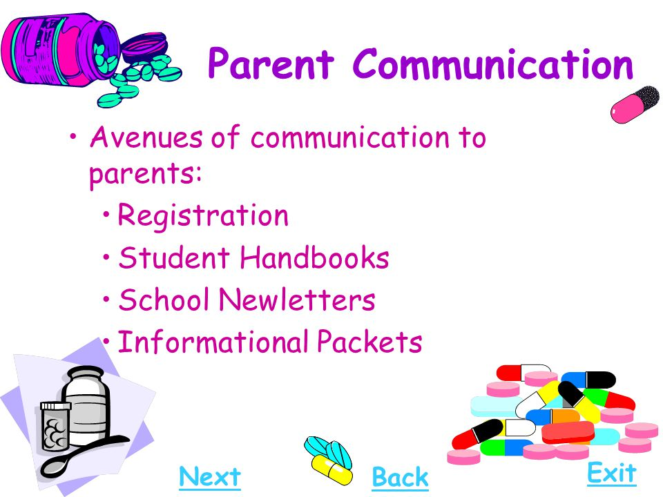 Parent Communication Avenues of communication to parents: Registration