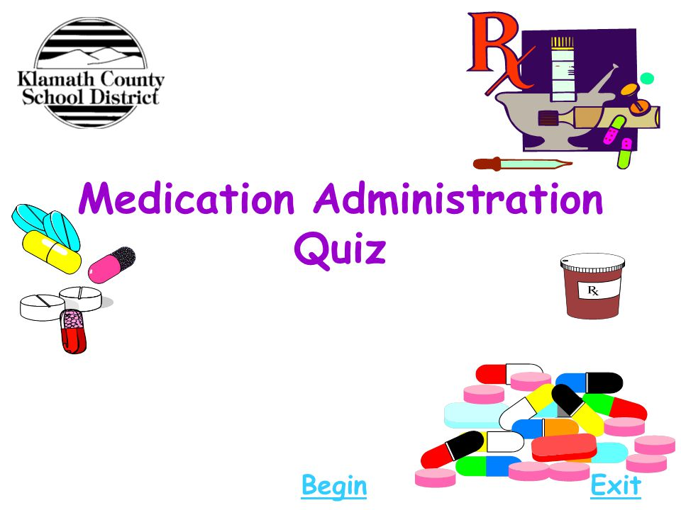 Medication Administration Quiz