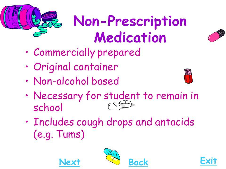 Non-Prescription Medication