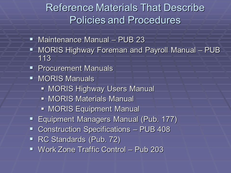 Reference Materials That Describe Policies and Procedures