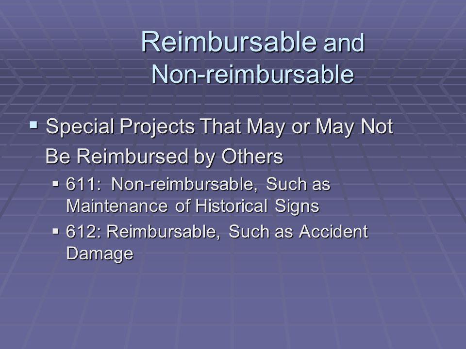 Reimbursable and Non-reimbursable