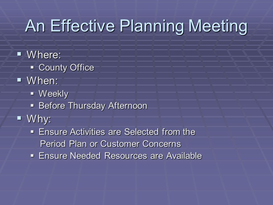 An Effective Planning Meeting