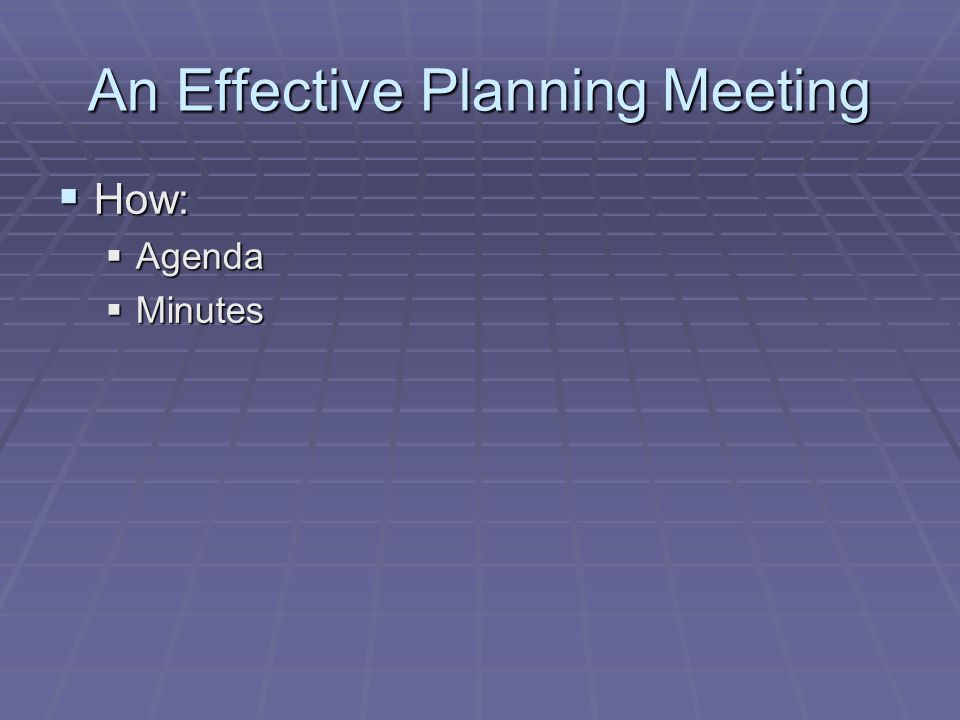 An Effective Planning Meeting