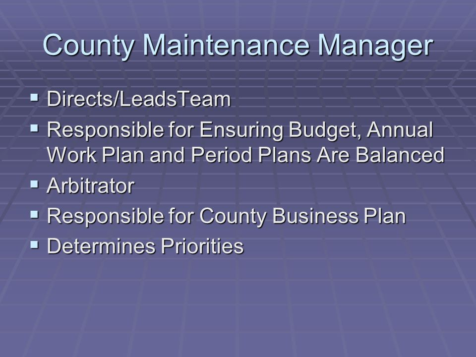 County Maintenance Manager