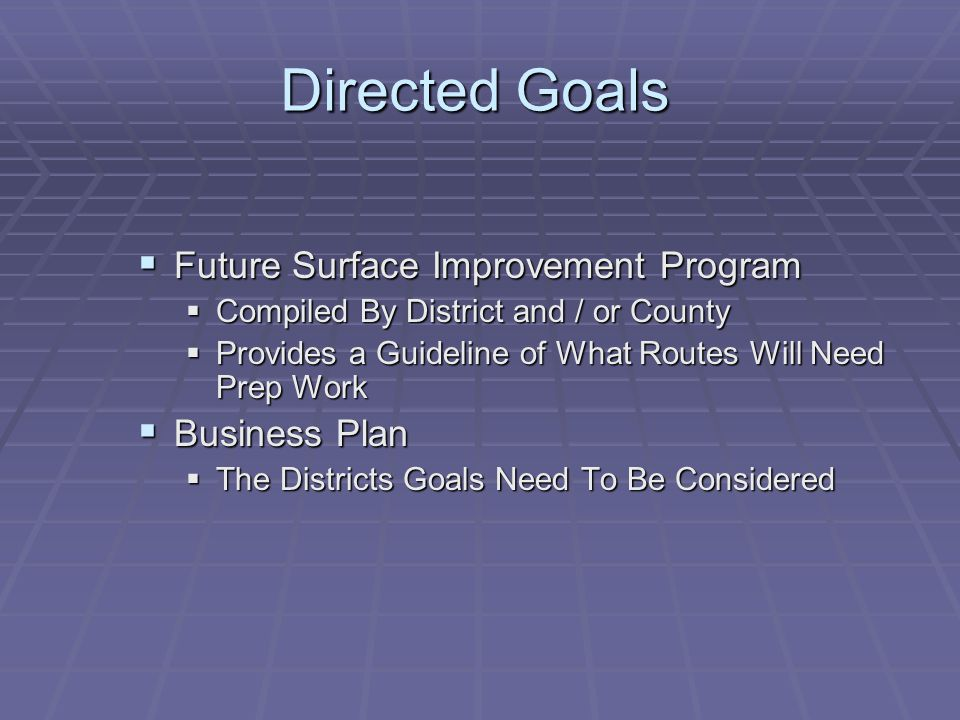 Directed Goals Future Surface Improvement Program Business Plan