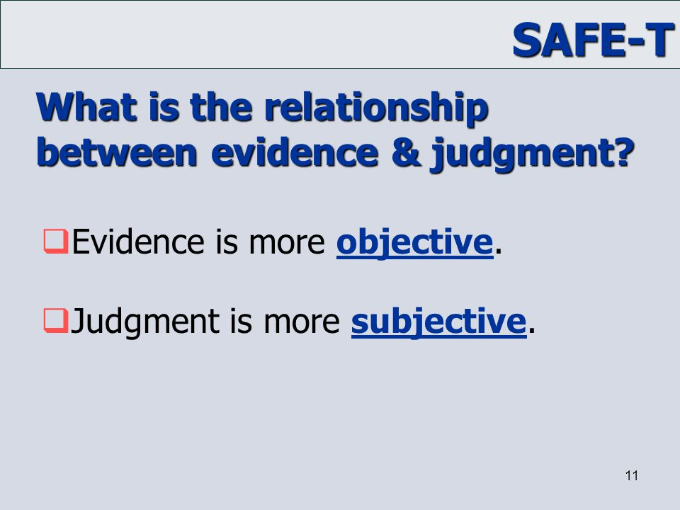 What is the relationship between evidence & judgment