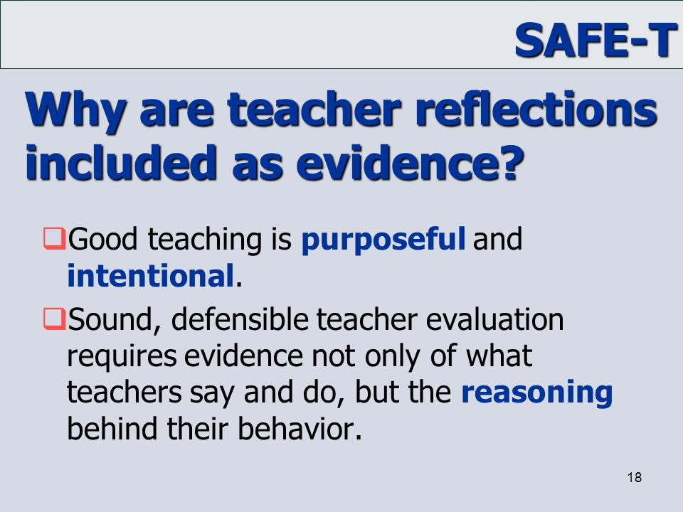 Why are teacher reflections included as evidence