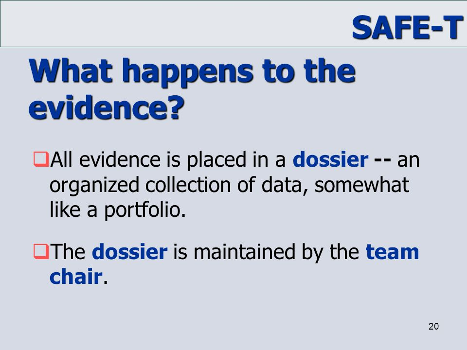What happens to the evidence