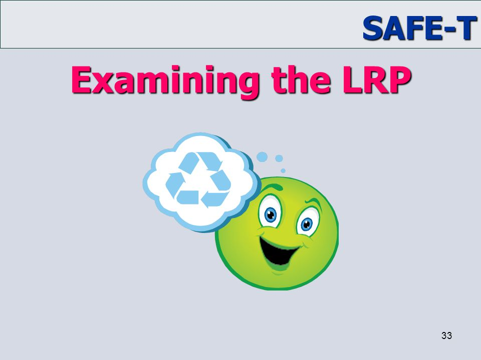 Examining the LRP Trainer Notes: ACTIVITY: Examining the LRP