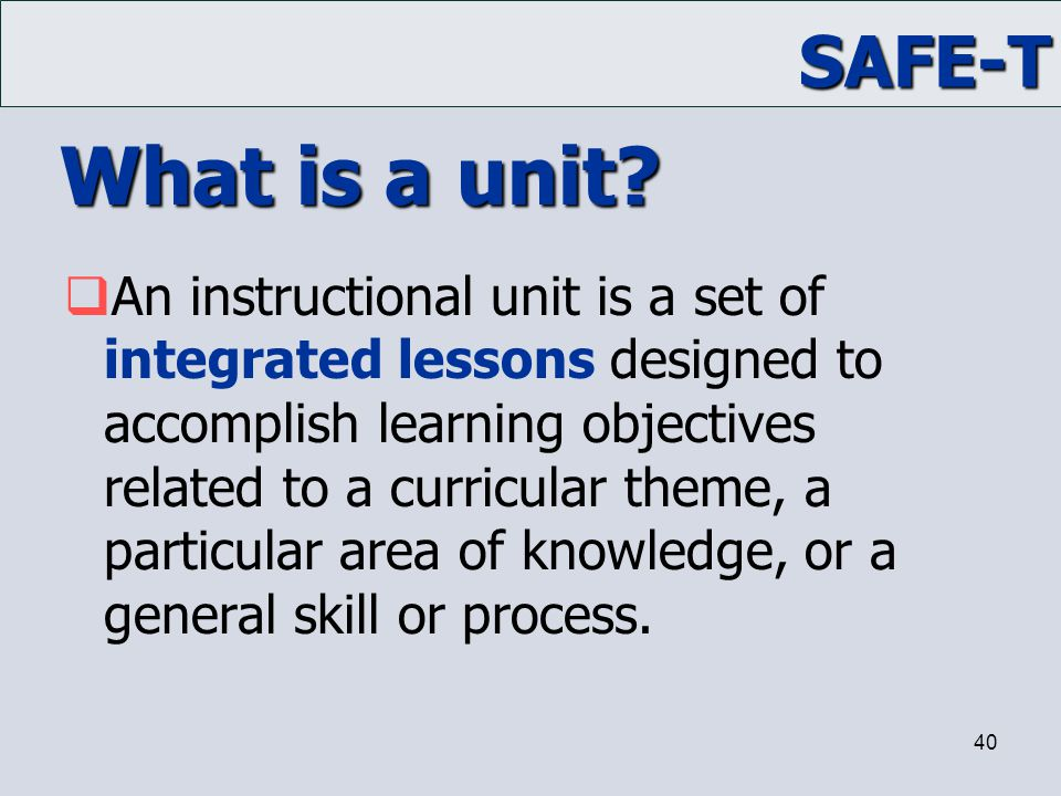 What is a unit