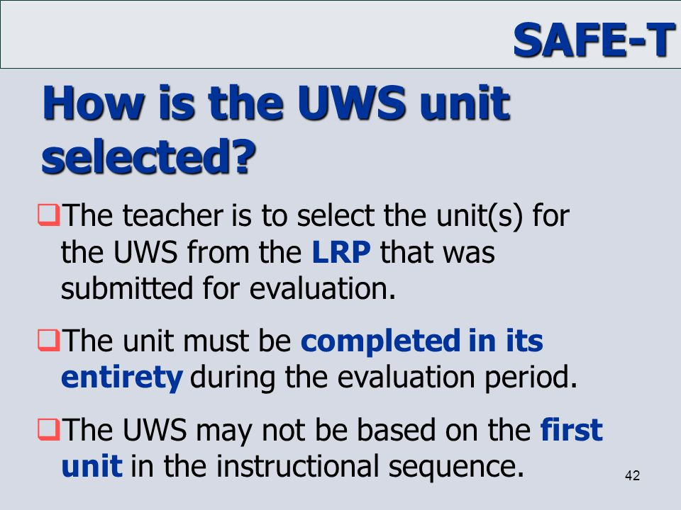 How is the UWS unit selected