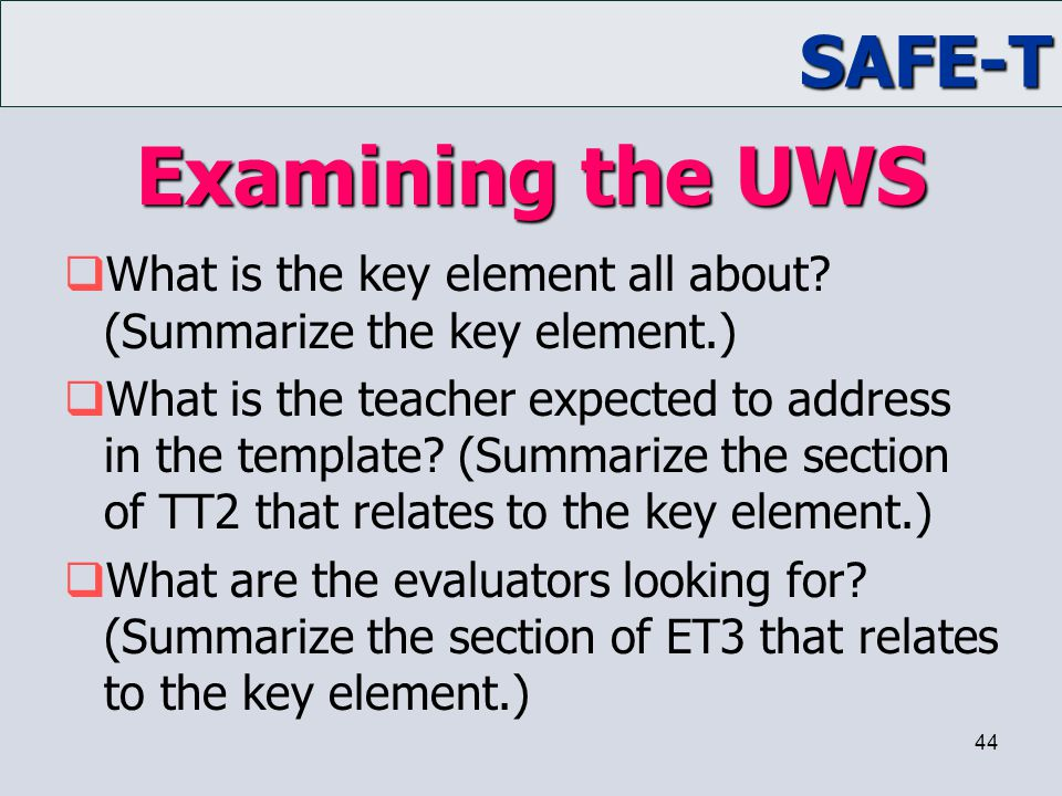 Examining the UWS What is the key element all about (Summarize the key element.)