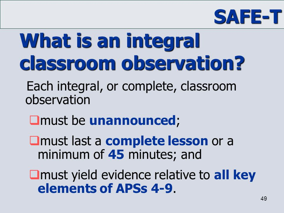 What is an integral classroom observation