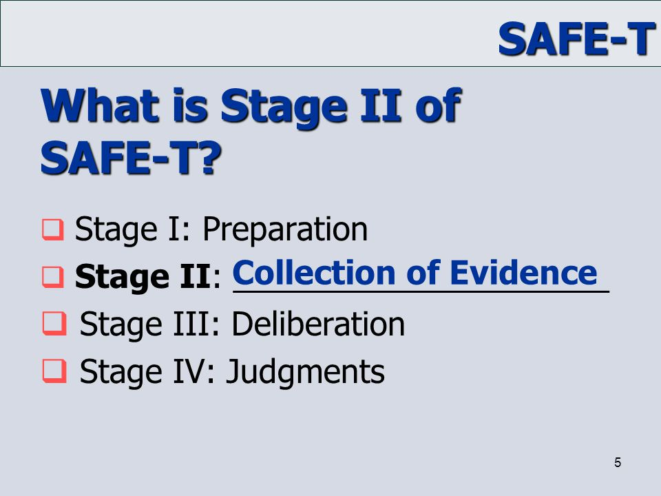 What is Stage II of SAFE-T