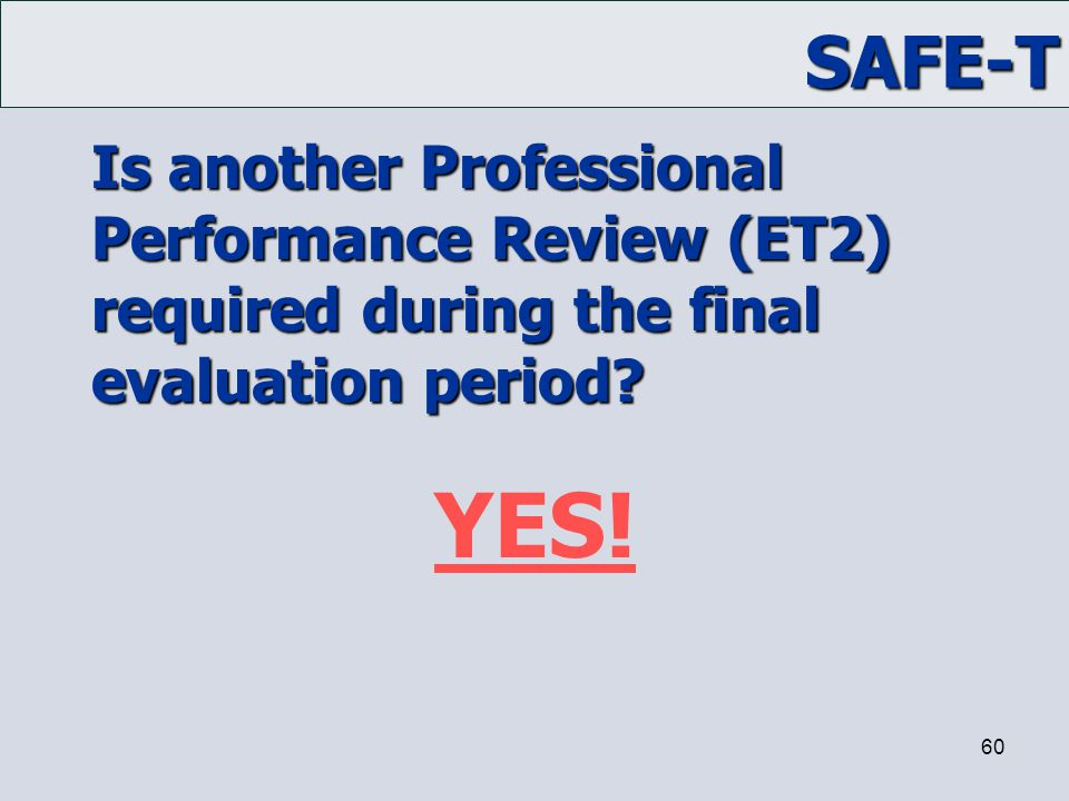 Is another Professional Performance Review (ET2) required during the final evaluation period