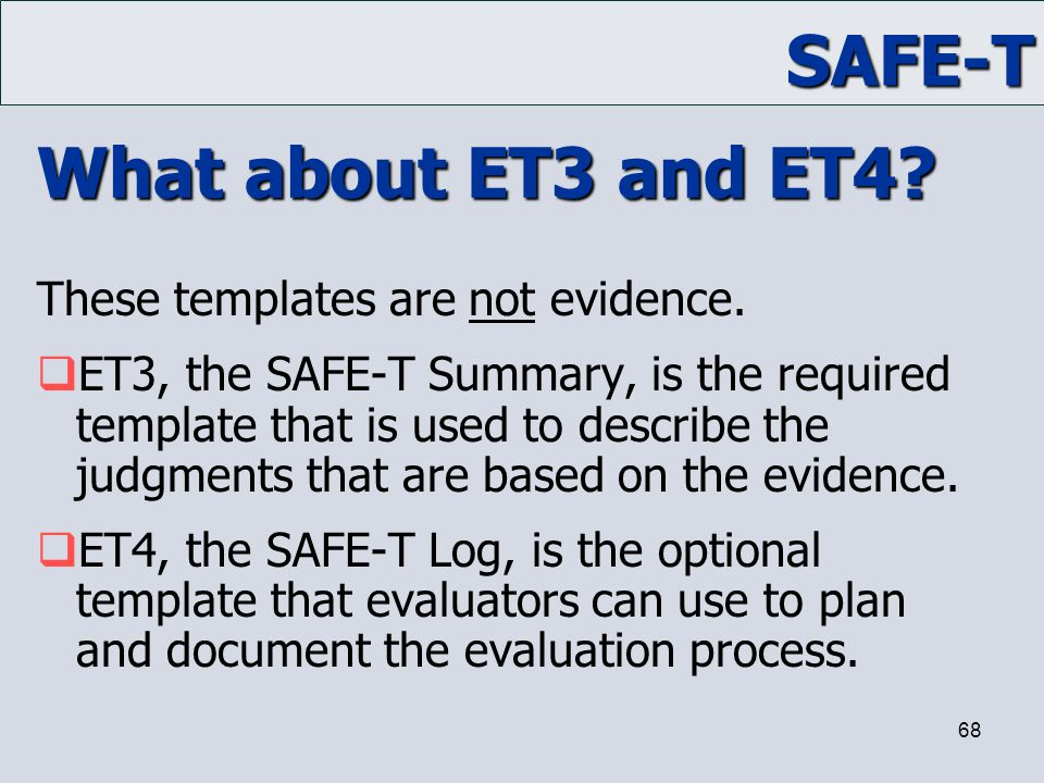 What about ET3 and ET4 These templates are not evidence.