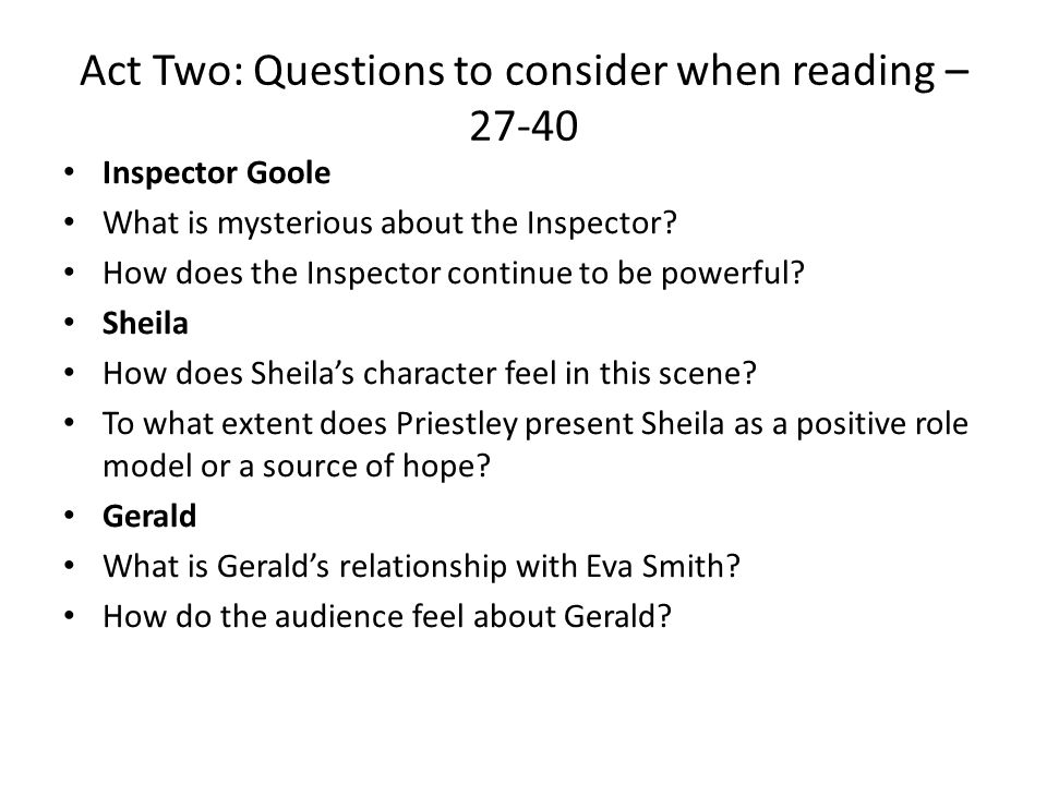 Act Two: Questions to consider when reading – 27-40