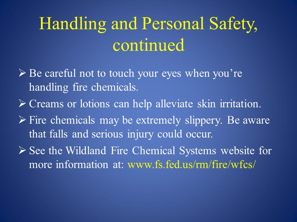 Handling and Personal Safety, continued