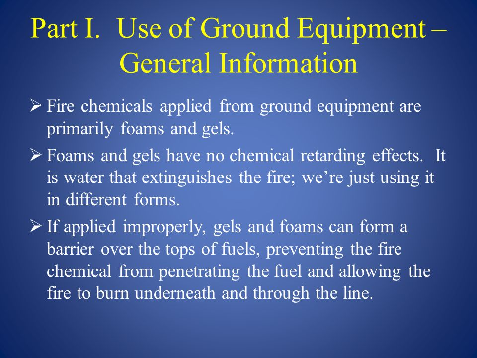 Part I. Use of Ground Equipment – General Information