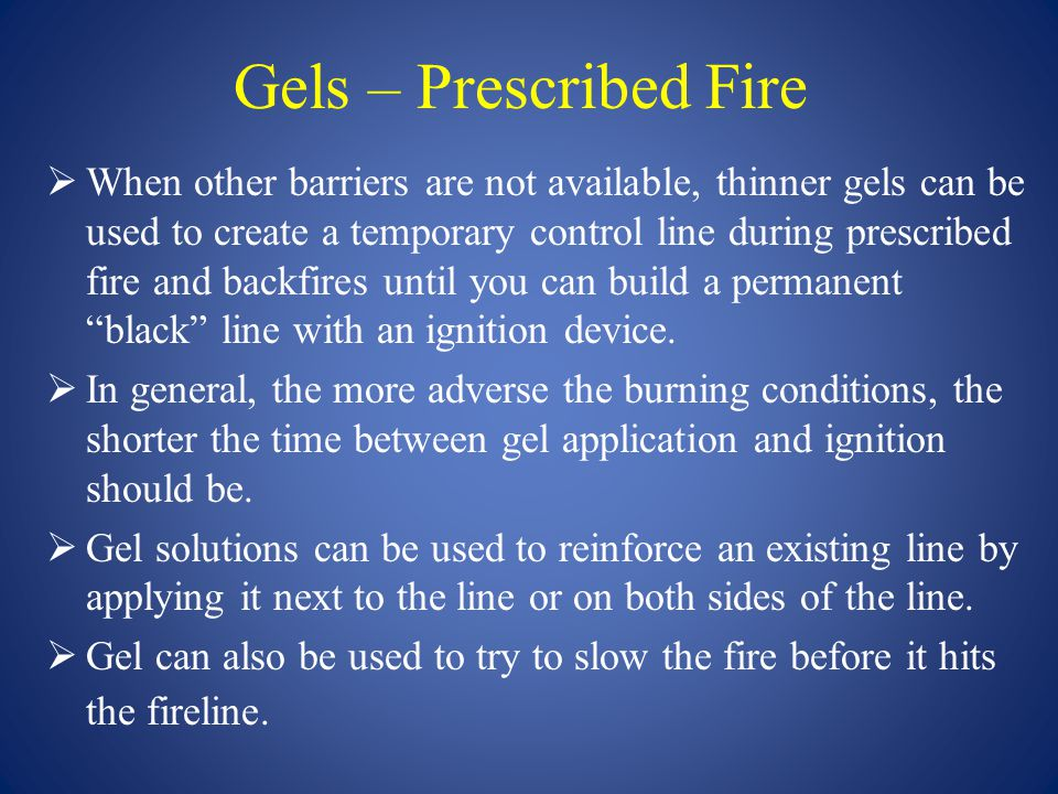 Gels – Prescribed Fire