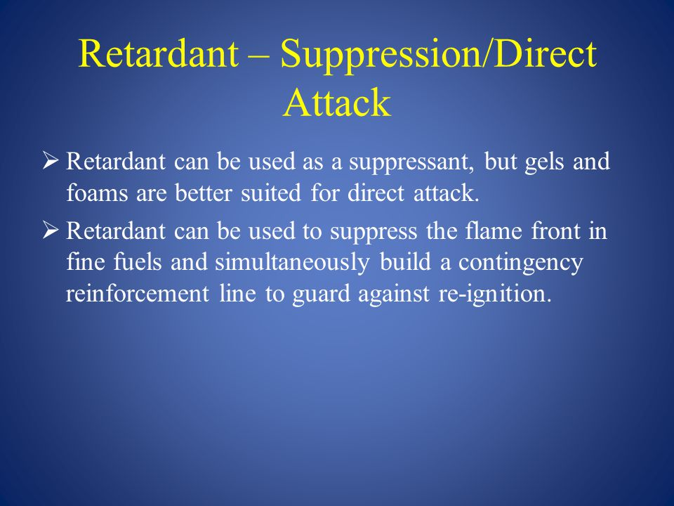 Retardant – Suppression/Direct Attack