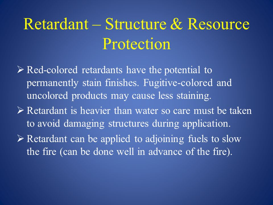Retardant – Structure & Resource Protection