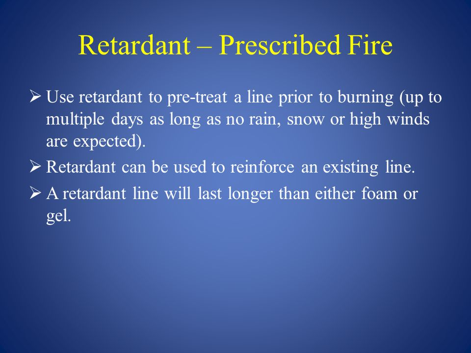 Retardant – Prescribed Fire