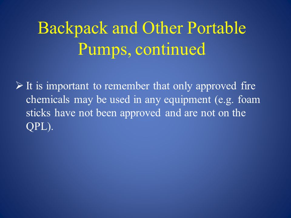Backpack and Other Portable Pumps, continued