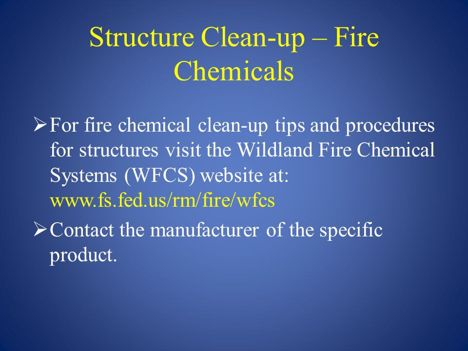 Structure Clean-up – Fire Chemicals