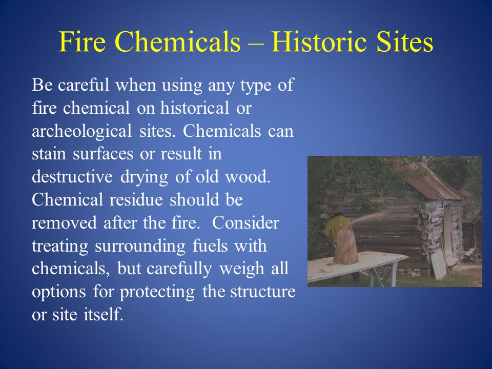 Fire Chemicals – Historic Sites