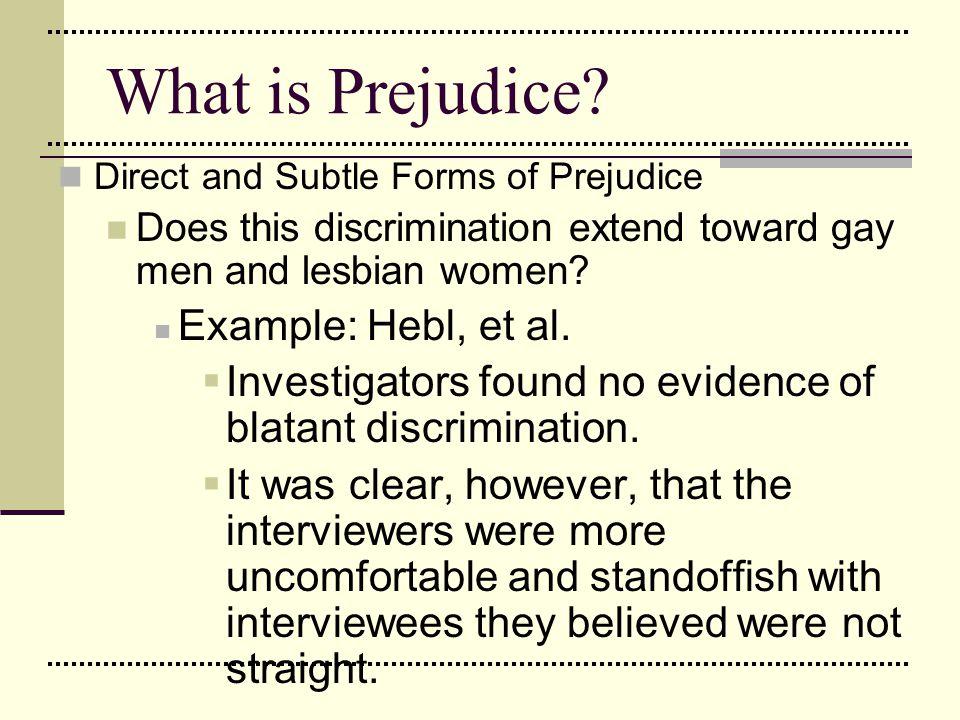 What is Prejudice Example: Hebl, et al.